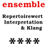 Ensemble - Magazin für Kammermusik - Repertoirewert, Interpretation und Klang: 4/5