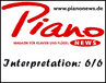 Piano News - Interpretationswert: 6/6