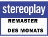Stereoplay - Remaster des Monats