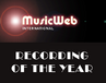 www.musicweb-international.com - Recording of the Year