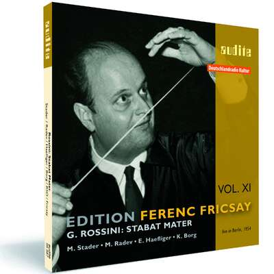 Edition Ferenc Fricsay (XI) – G. Rossini: Stabat Mater