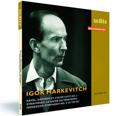 Igor Markevitch conducts Ravel, Stravinsky and Honegger