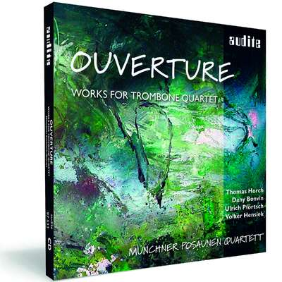 Ouverture - Works for Trombone Quartet