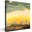 Ludwig van Beethoven: Complete Works for Cello and Piano