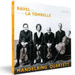 Ravel & La Tombelle: String Quartets