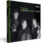 Wolfgang Amadeus Mozart: Complete String Trios