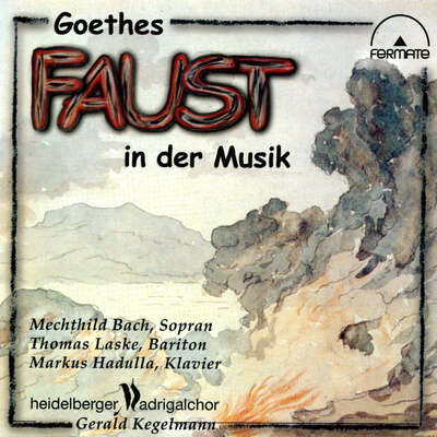 20030 - Goethes 'Faust' set to Music