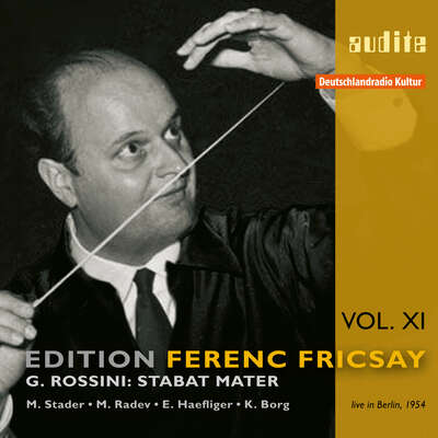 95587 - Edition Ferenc Fricsay (XI) – G. Rossini: Stabat Mater