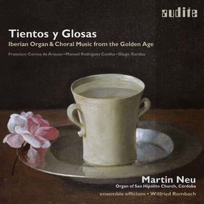 97713 - Tientos y Glosas -  Iberian Organ & Choral Music from the Golden Age