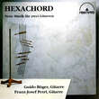 Hexachord - Contemporary Music for two Guitars