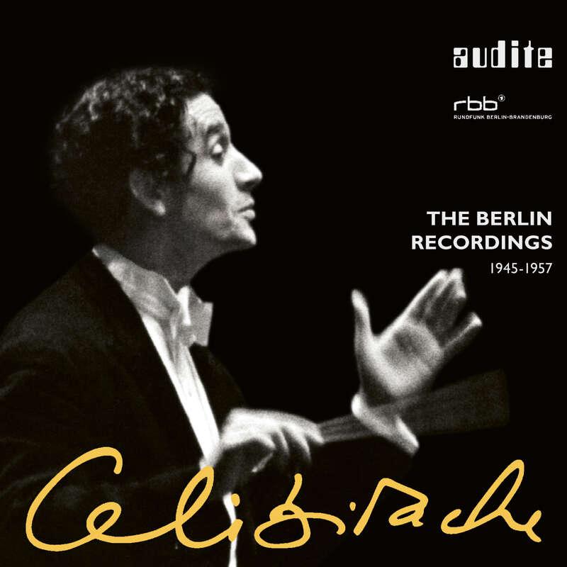 Cover: Sergiu Celibidache: The Berlin recordings