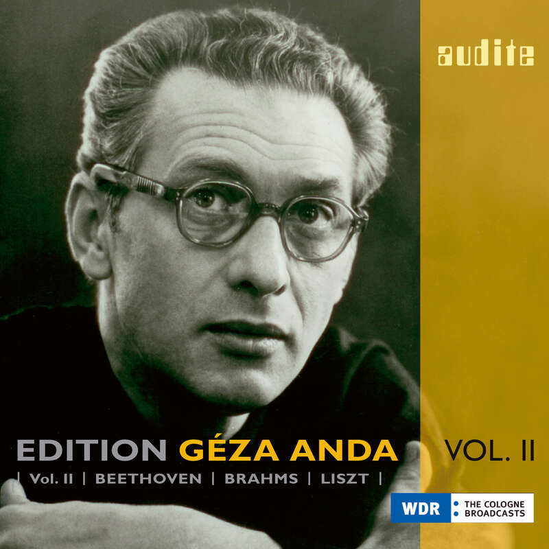 Cover: Edition Géza Anda (II) – Beethoven | Brahms | Liszt