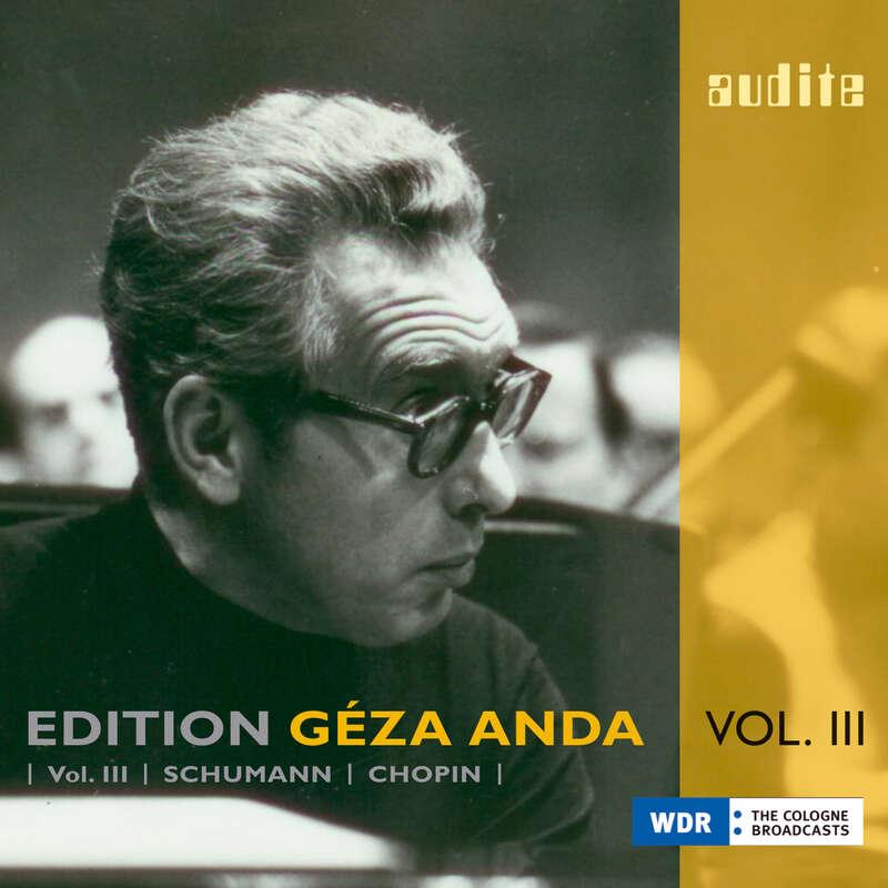 Cover: Edition Géza Anda (III) – Schumann | Chopin