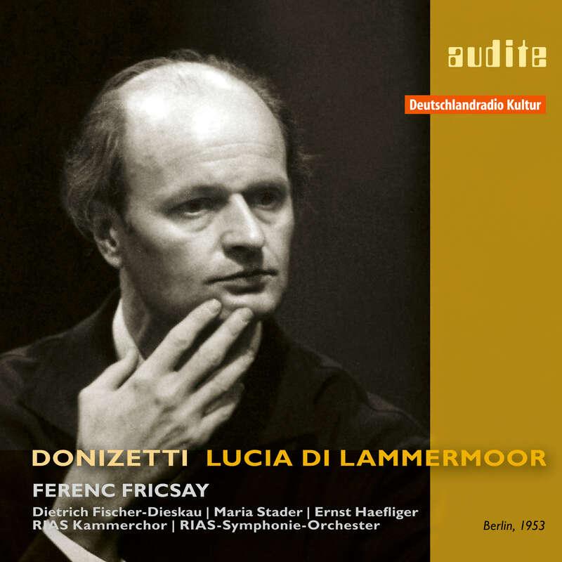 Cover: Edition Ferenc Fricsay (IX) – G. Donizetti: Lucia di Lammermoor