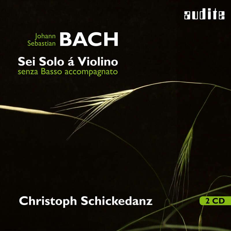 Cover: Johann Sebastian Bach: Sei Solo á Violino senza Basso accompagnato