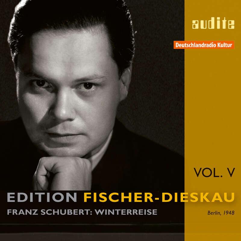 Cover: Edition Fischer-Dieskau (V) – F. Schubert: Die Winterreise (1948)