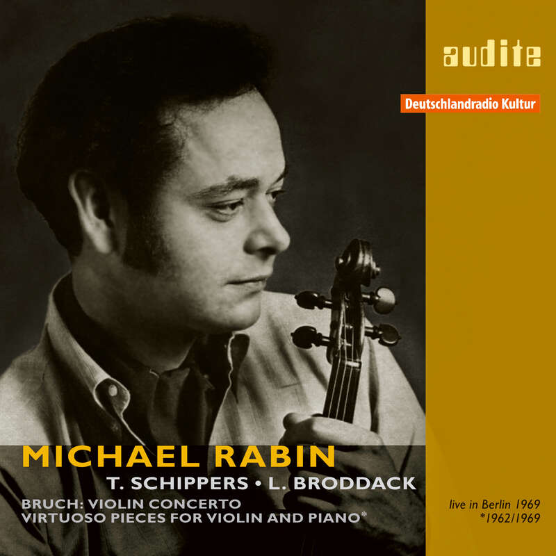 Cover: Michael Rabin plays Bruch's Violin Concerto and Virtuoso Pieces for Violin and Piano