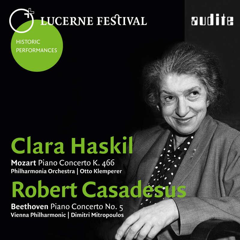 Cover: Clara Haskil plays Mozart: Piano Concerto K. 466 - Robert Casadesus plays Beethoven: Piano Concerto No. 5