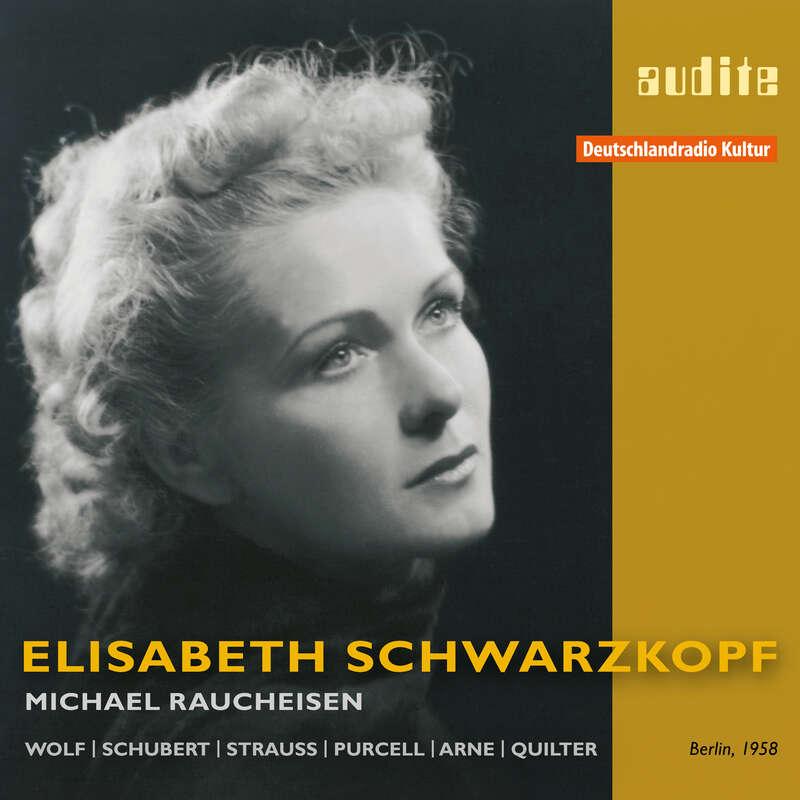 Cover: Elisabeth Schwarzkopf interprets songs by Wolf, Schubert, Strauss, Purcell, Arne & Quilter
