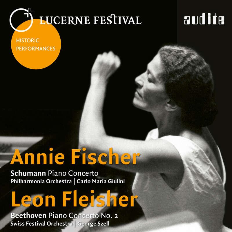 Cover: Annie Fischer plays Schumann: Piano Concerto, Op. 54 - Leon Fleisher plays Beethoven: Piano Concerto No. 2