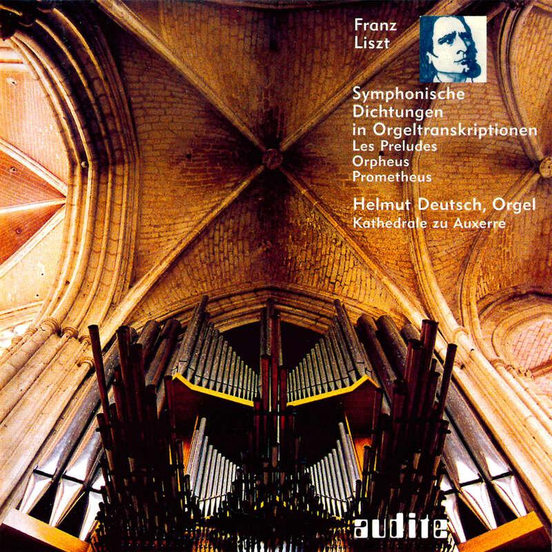 Cover: Franz Liszt: Symphonic Poems in Organ Transcriptions