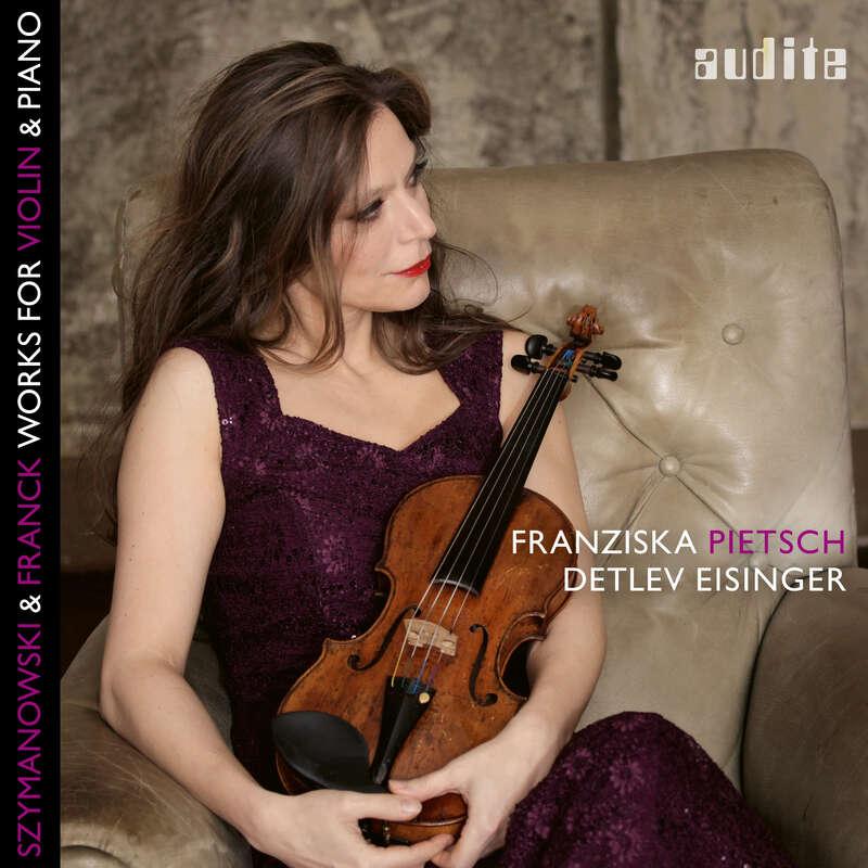 Cover: Karol Szymanowski & César Franck: Works for Violin & Piano
