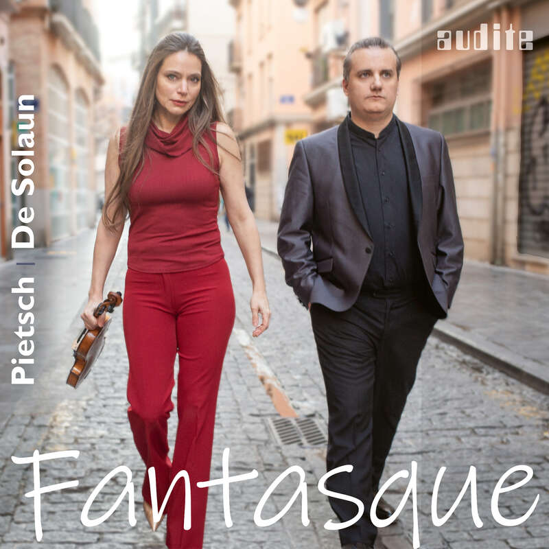 Cover: Fantasque - French Violin Sonatas by Fauré, Debussy, Ravel & Poulenc