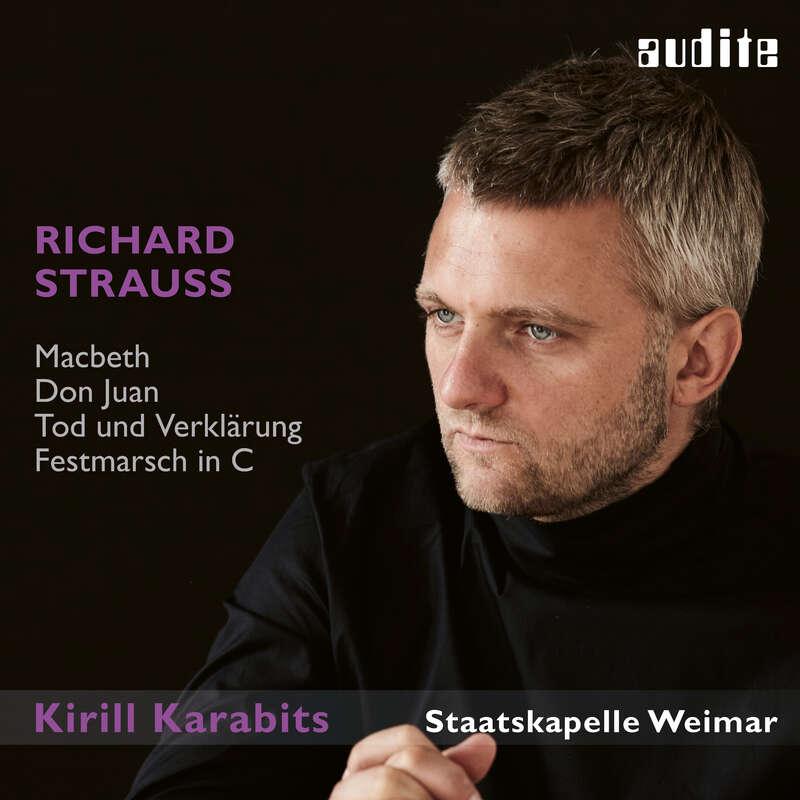 Cover: Richard Strauss: Macbeth, Don Juan, Tod und Verklärung & Festmarsch in C