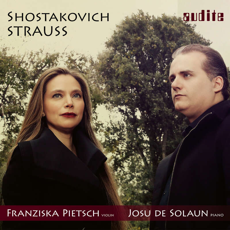 Cover: Richard Strauss & Dmitri Shostakovich: Sonatas for Violin & Piano