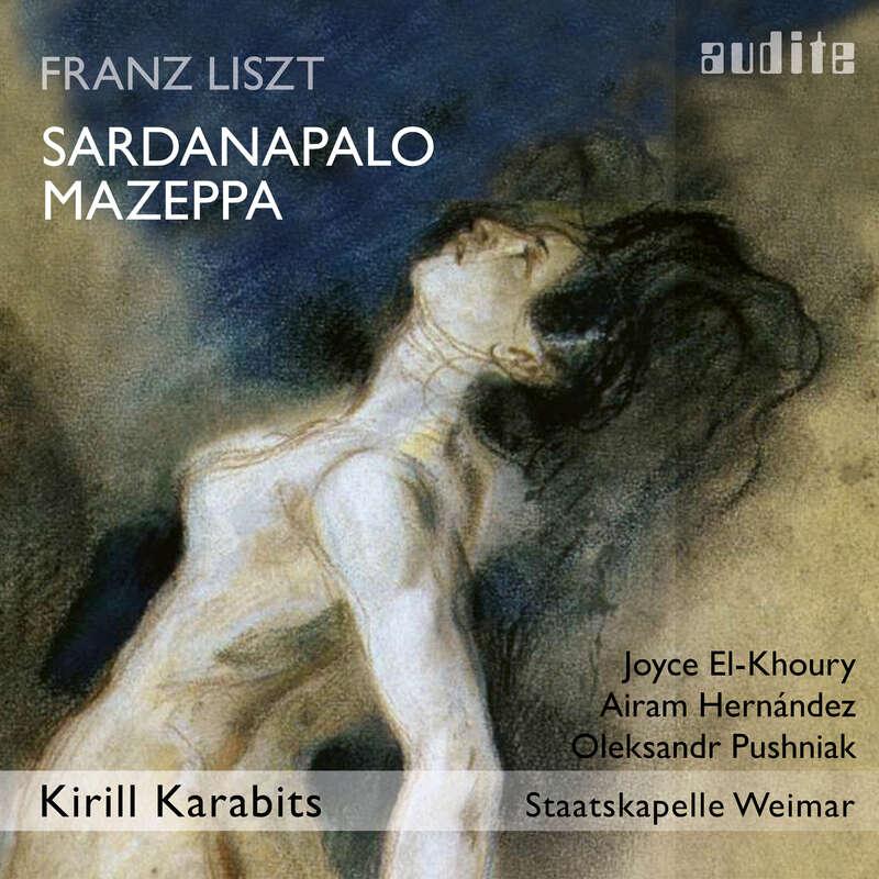 Cover: Franz Liszt: Sardanapalo - Mazeppa