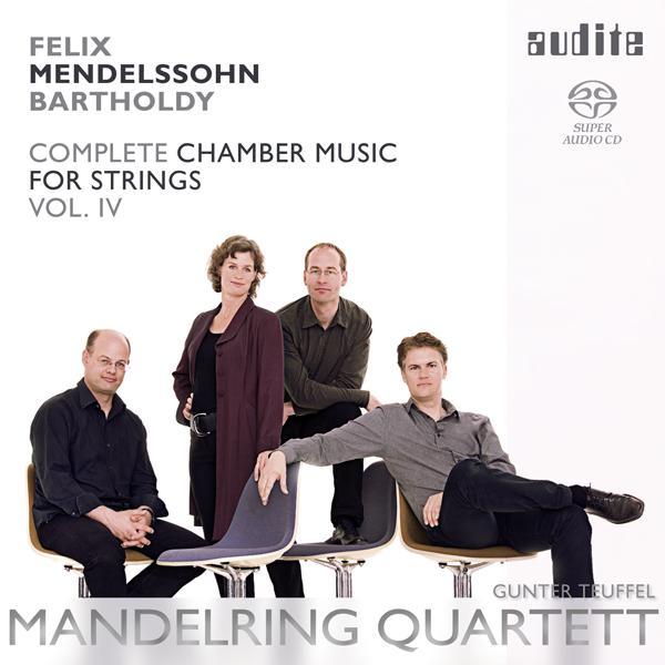Felix Mendelssohn Bartholdy: String Quintets in A major (Op. 18 No. 1) & in B flat major (Op. 87 No. 2) & Four Pieces for String Quartet (Op. 81)